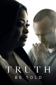 Truth Be Told streaming vf